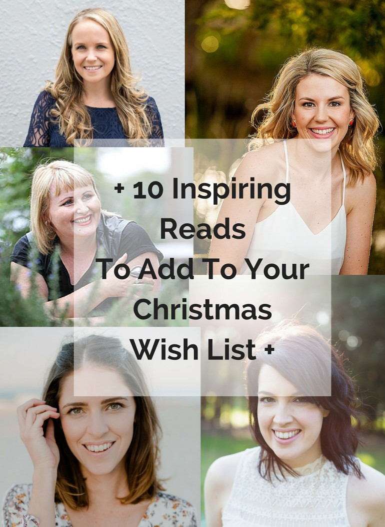 10-Inspiring-Reads-To-Add-To-Your-Christmas-Wish-List