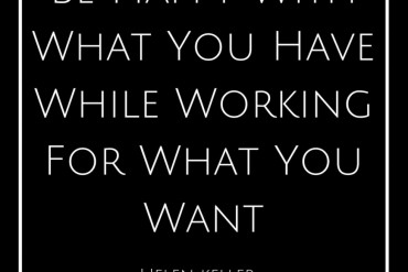 Be-Happy-With-What-You-HaveWhile-Working-870x1189