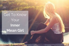 Get-To-KnowYourInnerMean-Girl