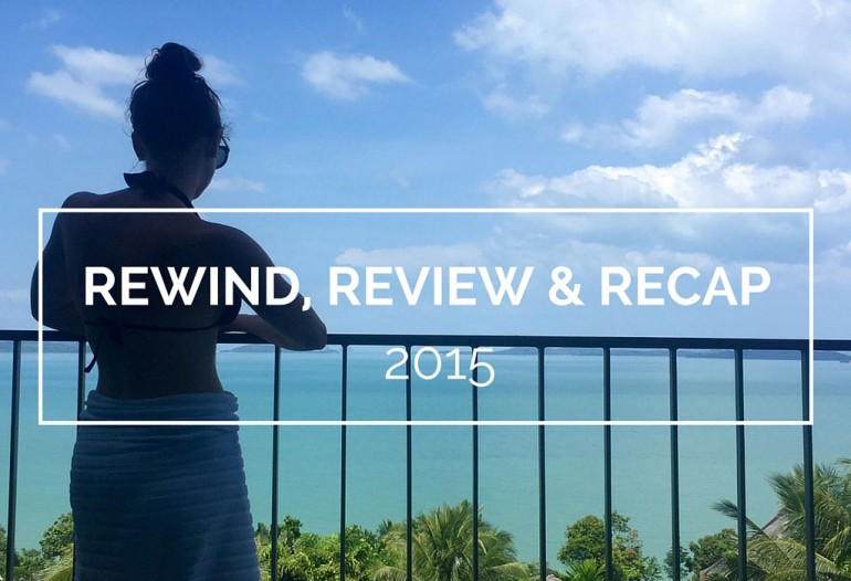 REWIND-REVIEW-RECAP-OF-2015