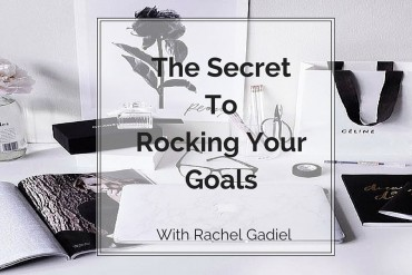 The-Secret-To-Rocking-Your-Goals-3