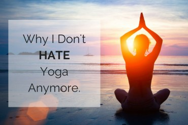 Why-I-Dont-HATE-Yoga-Anymore.