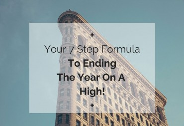 Your-7-Step-FormulaTo-Ending-The-YearOn-AHigh