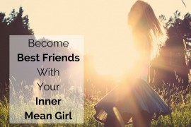 become-best-friends-with-inner-mean-girl