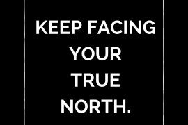 keep-facing-your-true-north-starting-with-a