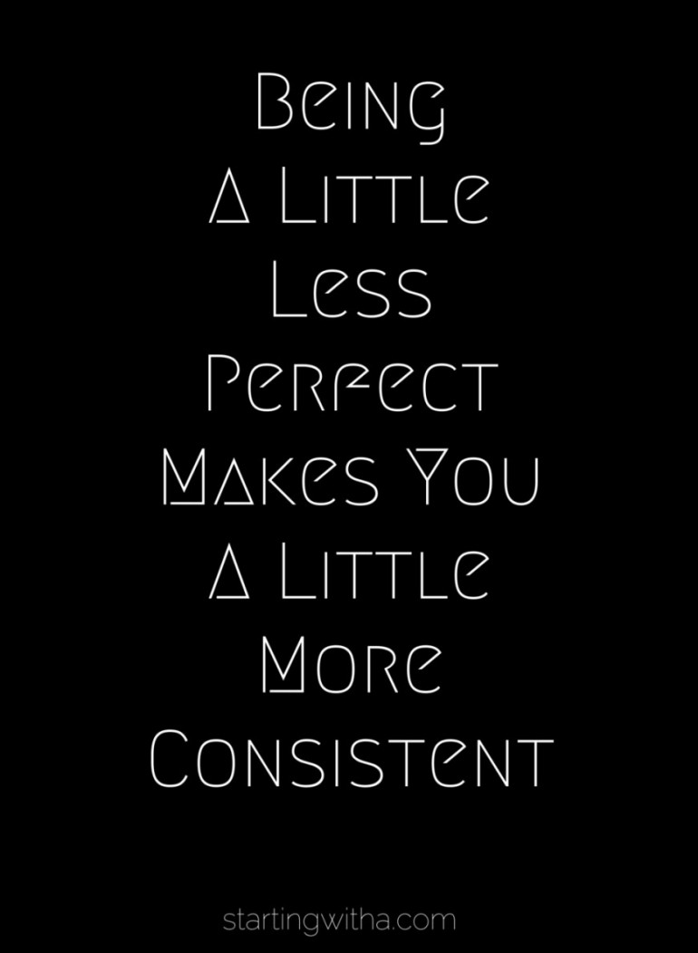 starting-with-a-blog-be-less-perfect-monday-mantra-870x1189