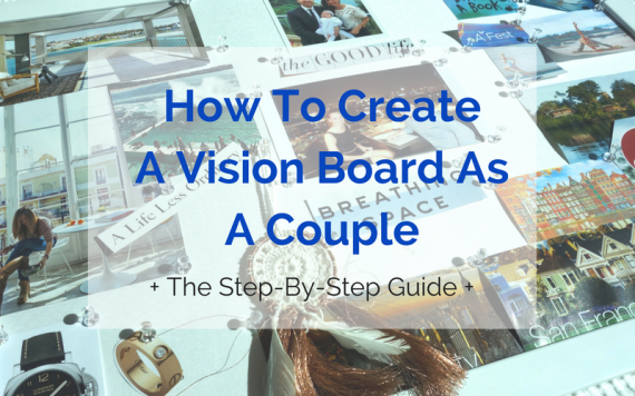 how-to-create-a-vision-board-as-a-couple-6-2