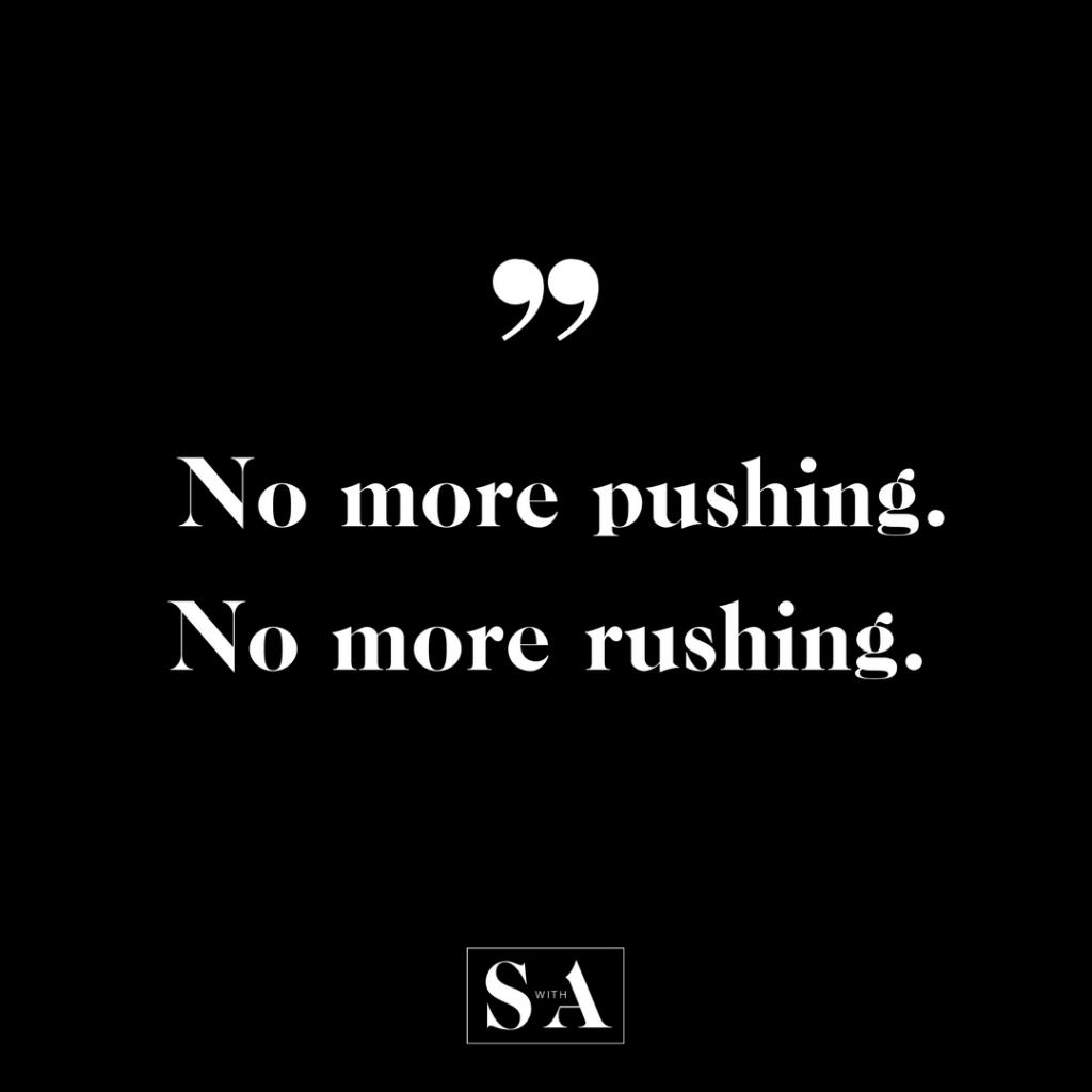 no more pushing