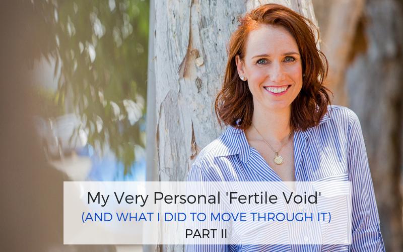 working through your fertile void