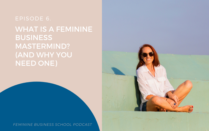 what is a feminine business mastermind