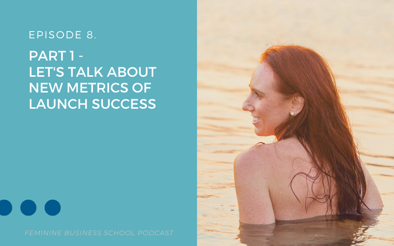 Feminine Business School Podcast Episode 8